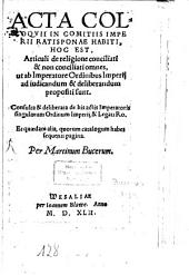 Acta Colloquii in Comitiis Imperii Ratisbonae habiti