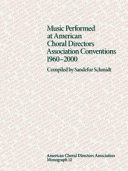 Music Performed at American Choral Directors Association Conventions  1960 2000 PDF