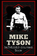 Mike Tyson Distressed Coloring Book
