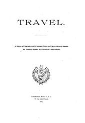 Travel: A Series of Narratives of Personal Visits to Places Therein Famous for Natural Beauty Or Historical Association, Volume 3