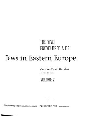 The YIVO Encyclopedia of Jews in Eastern Europe PDF