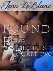FOUND : The Rake And The Recluse: Part Two (an illustrated time travel romance)