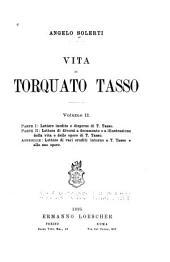 Vita di Torquato Tasso: Volume 2
