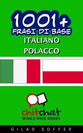 1001+ Frasi di Base Italiano - Polacco