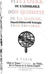 Histoire De L'Admirable Don Quixotte De La Manche: Volume3