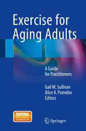 Exercise for Aging Adults: A Guide for Practitioners