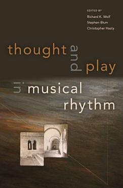 Thought and Play in Musical Rhythm PDF