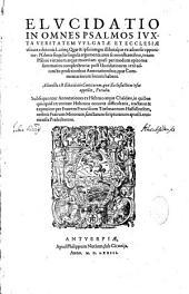 Elucidatio in omnes Psalmos juxta veritatem vulgatae et Ecclesiae usitatae Latinae aeditionis... Per F. Franciscum Titelmanum... Sectio prima [-secunda]