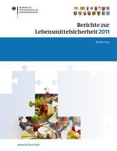 Berichte zur Lebensmittelsicherheit 2011: Monitoring