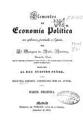 Elementos de Economía Política con aplicación particular a España: dedicados al Rey Nuestro Señor