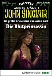 John Sinclair - Folge 1709: Die Blutprinzessin
