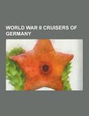 World War Ii Cruisers of Germany