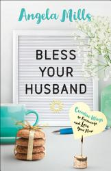 Bless Your Husband