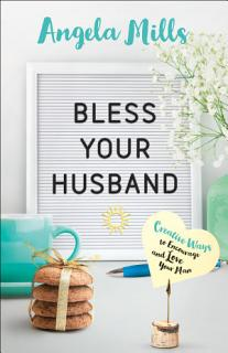 Bless Your Husband Book