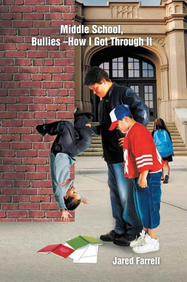 Middle School  Bullies    How I Got Through It PDF