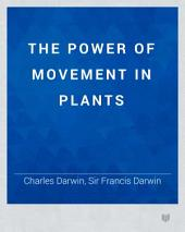 The Power of Movement in Plants: Page 6