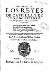 Historia de los reyes de Castilla y de Leon...: sacada de los privelegios, libros antiguos, memorias... con la diligencia...