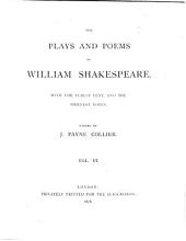 The plays and poems of William Shakespeare, ed. by J.P. Collier: Volume 6