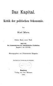 Das kapital: Der gesammtprocess der kaptialistischen produktion. (2v. in 1)
