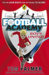 Football Academy: Boys United: Boys United