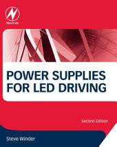 Power Supplies for LED Driving: Edition 2