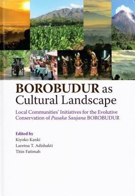 Borobudur as Cultural Landscape
