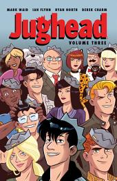 Jughead: Volume 3