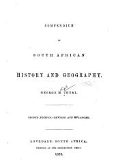 Compendium of South African History and Geography: Volume 1