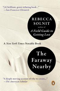 The Faraway Nearby Book