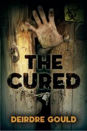 The Cured: After the Cure book 2
