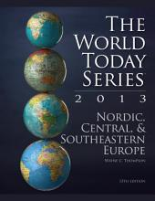Nordic, Central, and Southeastern Europe 2013: Edition 13
