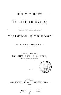 Devout thoughts by deep thinkers  selected from  the portfolio  of  The Record  by S  Coalbank PDF