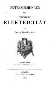 Untersuchungen über thierische elektricität: Band 1