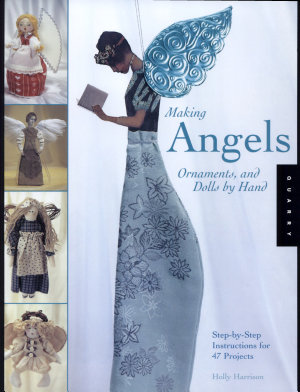 Making Angels  Ornaments  and Dolls by Hand PDF