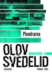 Plundrarna: En Roland Hassel-thriller