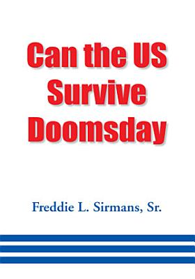 Can the Us Survive Doomsday