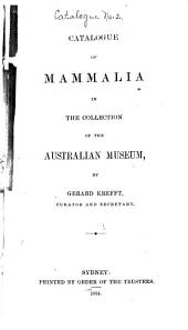 Catalogue of Mammalia in the Collection of the Australian Museum