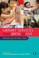 Library Services from Birth to Five PDF