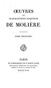 Oeuvres de Jean-Baptiste Poquelin de Molière: La princesse d'Élide. Le mariage forcé. Don Juan, ou Le festin de pierre. L'amour médecin. Le misanthrope