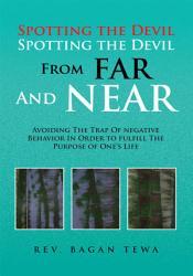 Spotting The Devil Spotting The Devil From Far And Near Book PDF