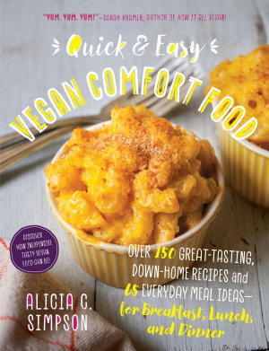 Quick and Easy Vegan Comfort Food PDF