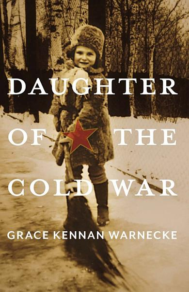 Download Daughter of the Cold War Book