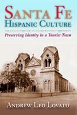 Santa Fe Hispanic Culture PDF