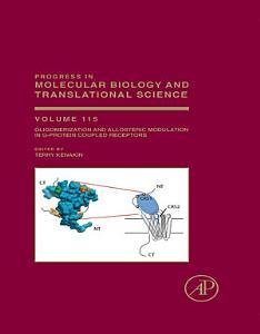 Oligomerization and Allosteric Modulation in G Protein Coupled Receptors