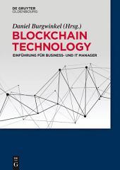Blockchain Technology: Einführung für Business- und IT Manager
