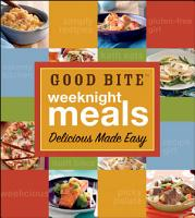 Good Bite Weeknight Meals PDF