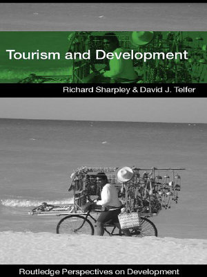 Tourism and Development in the Developing World PDF