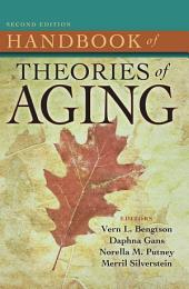 Handbook of Theories of Aging, Second Edition: Edition 2