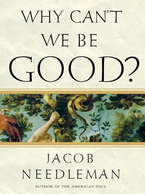 Why Can t We Be Good  PDF