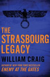 The Strasbourg Legacy